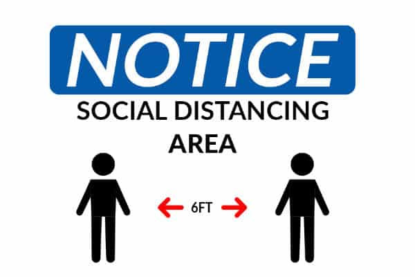 COVID Social Distancing Sign